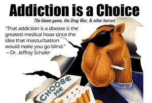 Addiction-is-a-choice